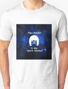 Tina Belcher  Is My Spirit Animal  Unisex T-Shirt