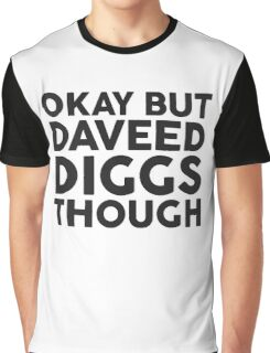Daveed Diggs tho. Graphic T-Shirt