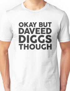 Daveed Diggs tho. Unisex T-Shirt