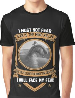 I must not fear Graphic T-Shirt