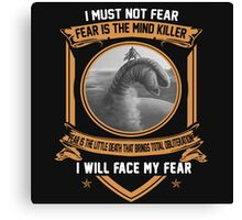 I must not fear Canvas Print
