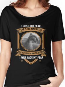 I must not fear Women's Relaxed Fit T-Shirt