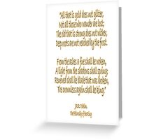 J.R.R, Tolkien, The Fellowship of the Ring, All that is gold does not glitter, Greeting Card