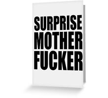 Surprise Mother Fucker Sticker Sergent Doakes funny quote saying Greeting Card