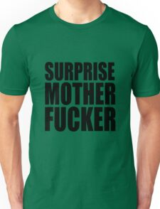 Surprise Mother Fucker Sticker Sergent Doakes funny quote saying Unisex T-Shirt