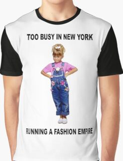 MICHELLE TANNER FASHION EMPIRE - FULLER HOUSE Graphic T-Shirt