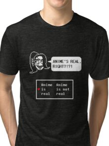"Undertale - Undyne ""ANIME'S REAL RIGHT?!?!"" Transparent shirt Tri-blend T-Shirt"