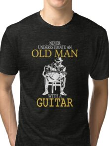 Never Underestimate An Old Man With A Guitar Degree Tri-blend T-Shirt
