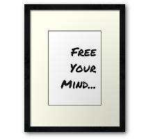 Free Your Mind Accessories by AndHerStory Framed Print
