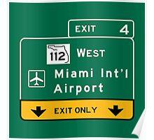 Miami International Airport (MIA), Road Sign, Florida Poster