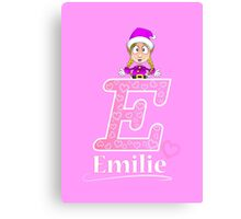 'E' is for Emilie! Canvas Print