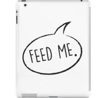 Thought Bubble: Feed Me iPad Case/Skin