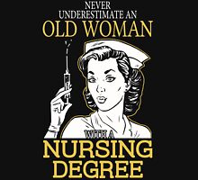 Never Underestimate An Old Woman With A Nursing Degree Women's Fitted V-Neck T-Shirt