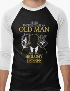 Never Underestimate An Old Man With A Biology Degree Men's Baseball ¾ T-Shirt