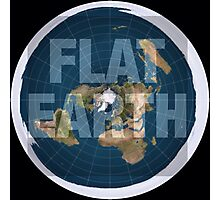 Flat earth,boom,reality check, Photographic Print