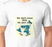 Flat earth, reality check, Unisex T-Shirt