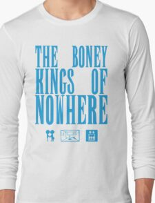 The Boney Kings of Nowhere -Blue Long Sleeve T-Shirt