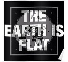 The earth is flat reality check Poster
