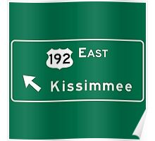 Kissimmee, Road Sign, Florida Poster