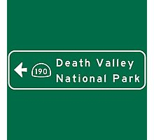 Death Valley National Park, Road Sign, California Photographic Print
