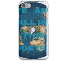 Reality check, flat earth? iPhone Case/Skin