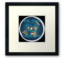 Reality check, flat earth? Framed Print
