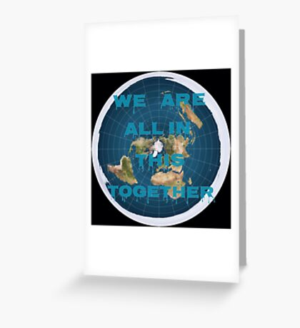 Reality check, flat earth? Greeting Card