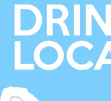 Texas Drink Local TX Blue Sticker