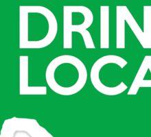 Texas Drink Local TX Green Sticker