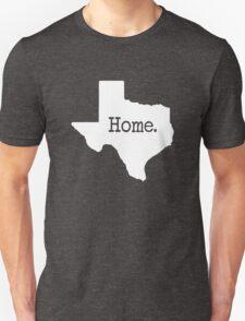 Texas Home TX Unisex T-Shirt