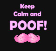 Keep Calm and POOF! T-Shirt