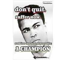 Don't quit. Poster