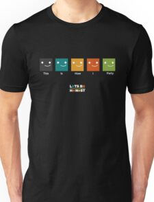 This is how I party. Unisex T-Shirt