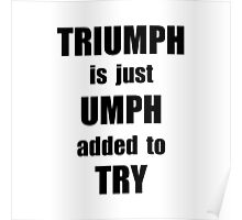 Try Triumph Poster