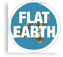 Flat earth, realise the truth Canvas Print