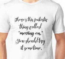 Moving On Unisex T-Shirt
