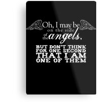 Side of the Angels - Black Metal Print