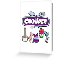 Chowder Greeting Card