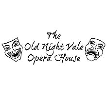 """Welcome To Night Vale """"The Old Night Vale Opera House"""" Black Writing, White Background Photographic Print"""
