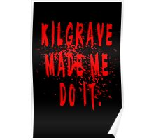 Kilgrave made me do it Poster