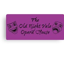 """Welcome To Night Vale """"The Old Night Vale Opera House"""" Black Writing, Purple Background Canvas Print"""