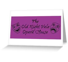 """Welcome To Night Vale """"The Old Night Vale Opera House"""" Black Writing, Purple Background Greeting Card"""