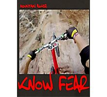 Mountain biker by KNOW FEAR WEAR Photographic Print