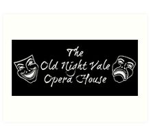 "Welcome To Night Vale ""The Old Night Vale Opera House"" White Writing, Black Background Art Print"
