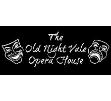 """Welcome To Night Vale """"The Old Night Vale Opera House"""" White Writing, Black Background Photographic Print"""