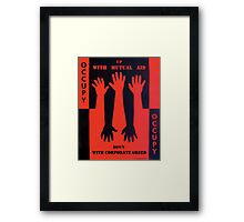 Up With Mutual Aid Framed Print