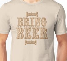 BRING BEER (vintage) Unisex T-Shirt