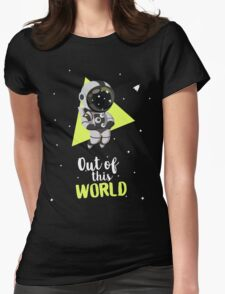 Out Of This World Cute Astronaut Womens Fitted T-Shirt