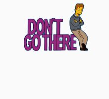 Simpsons - Dont Go There Unisex T-Shirt