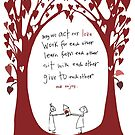 Act our love. by Shelley Knoll-Miller